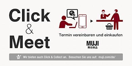 Click & Meet - Einkaufen bei MUJI München Tickets
