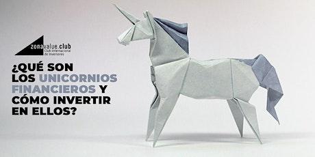 ¿Qué son los unicornios financieros y cómo invertir en ellos? entradas