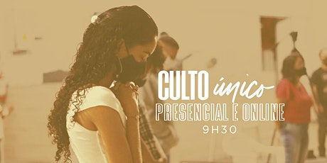 Culto Presencial -9h30 -  07/03/2021 - Culto Manhã ingressos