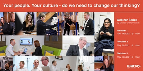 Your people. Your culture - do we need to change our thinking? tickets