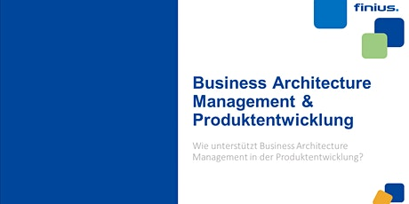 Webinar - Wie hilft Ihnen Architekturmanagement bei der Produktentwicklung? Tickets