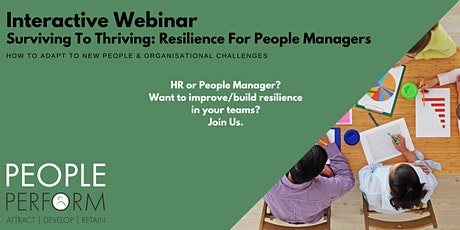 SURVIVING TO THRIVING: RESILIENCE FOR PEOPLE MANAGERS tickets