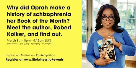 What can schizophrenia can teach us about being human? - Robert Kolker tickets