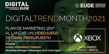 DTM | Plan de Marketing 360º al lanzar un videojuego de gran presupuesto entradas