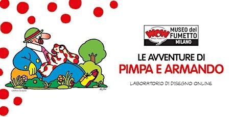Le avventure di Pimpa e Armando! Laboratorio di Disegno Online biglietti