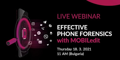 Effective Phone Forensics with MOBILedit (Bulgaria) tickets