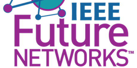 IEEE Future Networks UK and Ireland Local group - Virtual Launch Event tickets