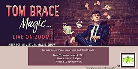 Tom Brace Magic...Live on Zoom! tickets