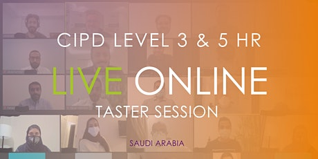 CIPD Saudi Arabia Qualification Live Online Taster Session tickets