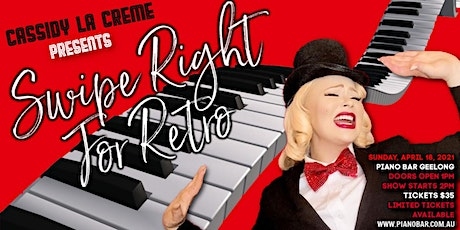 'Swipe Right For Retro' @ Piano Bar Geelong tickets