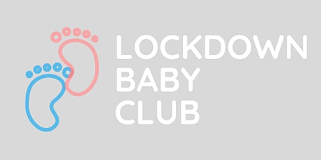 Lockdown Baby Club - Wednesday in Heysham tickets