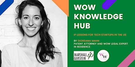 WoW Knowledge Hub - IP lessons for tech startups in the US tickets