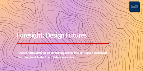 Foresight: Design Futures tickets