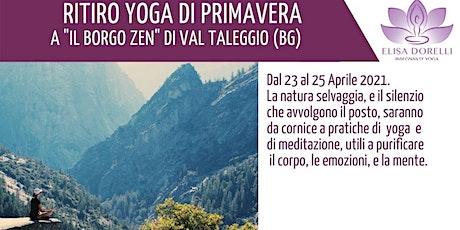 """WEEKEND YOGA DI PRIMAVERA AL """"BORGO ZEN"""" DI VAL TALEGGIO (BG) tickets"""