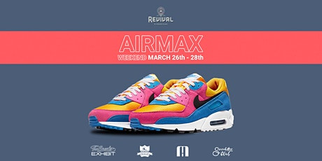 THE SNEAKER EXHIBIT PRESENTS: AIRMAX WEEKEND tickets