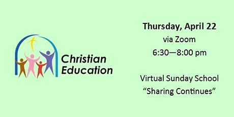 "Christian Ed  Workshop - Virtual Sunday School ""Sharing Continues"" tickets"