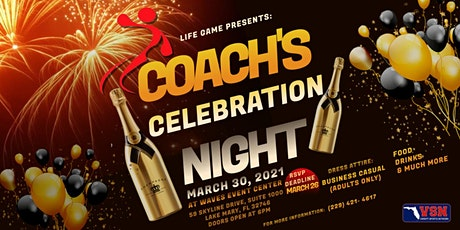 Life Game Presents: Coach's Celebration Night tickets