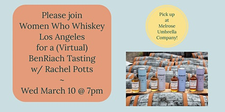 BenRiach Tasting (Virtual) with Women Who Whiskey Los Angeles tickets