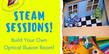 STEAM Sessions: Build your own optical illusion room tickets
