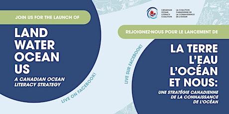 Canadian Ocean Literacy Strategy/Stratégie de la connaissance de l'océan tickets