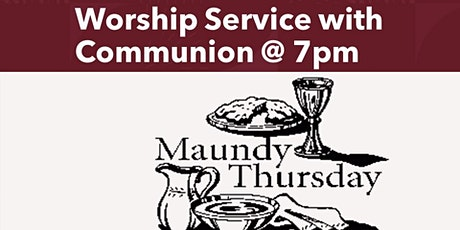 Holy Thursday Worship with Communion tickets