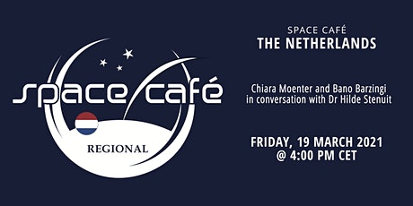 Space Café The Netherlands by Chiara and Bano tickets