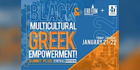 2022 Black & Multicultural Greek EMPOWERMENT! Summit Plus Virtual Edition tickets