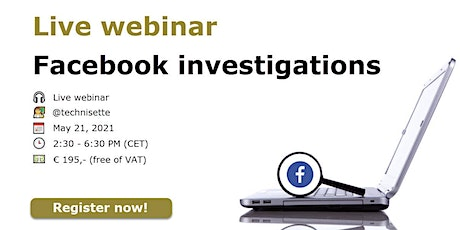 "Live webinar ""Facebook Investigations"" tickets"