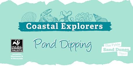 Coastal Explorers - Pond Dipping tickets
