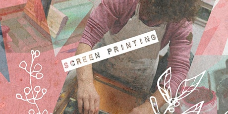 Screen Printing Technique - Adult Art Workshop tickets