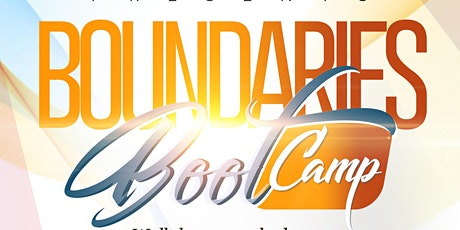 Boundaries Boot camp tickets
