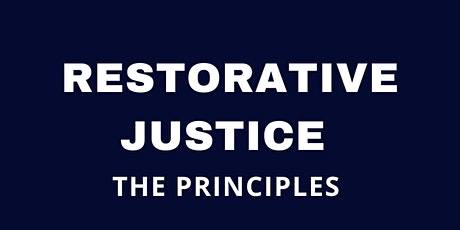 Restorative Justice - the principles tickets