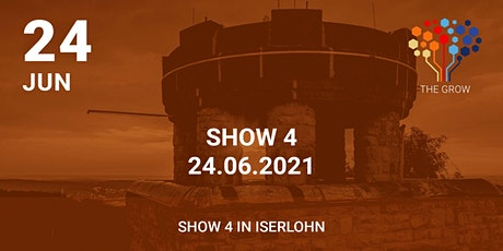 Roadshow THE GROW - Show 4 in Iserlohn (NRW) Tickets