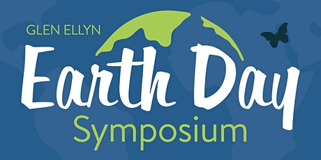 Glen Ellyn Earth Day Symposium tickets