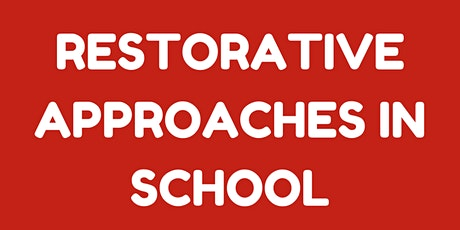 Restorative approaches in school tickets