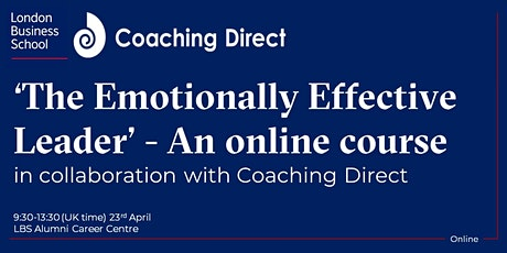 'The Emotionally Effective Leader' - in collaboration with Coaching Direct tickets