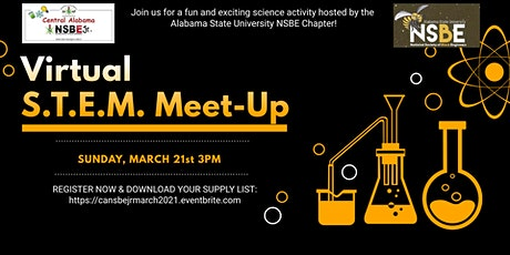 CA-NSBE Jr. & ASU NSBE Virtual S.T.E.M. Meet-Up (Mar 21, 2021) tickets