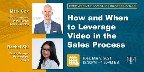 Free Sales Webinar:  How and When to Leverage Video in the Sales Process tickets