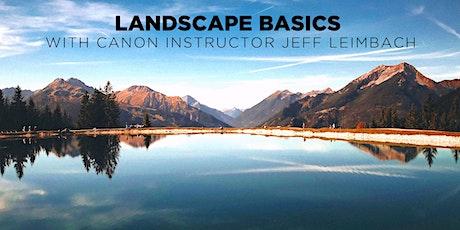 Landscape Basics w/ Canon Instructor Jeff Leimbach (Online) tickets