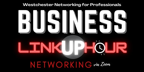 Business Linkup Hour Networking | via Zoom tickets