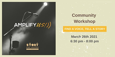 Amplify US!: Share your Voice, Tell a Story tickets