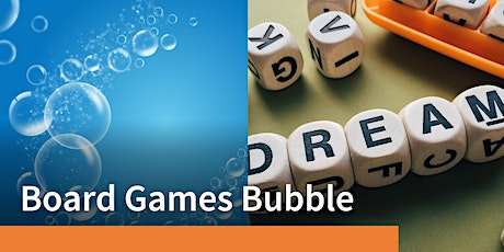 Board Games Bubble tickets