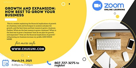 Growth and Expansion: How Best to Grow Your Business tickets