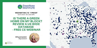 A green home on my block? Review a US wide database – Free CE Webinar