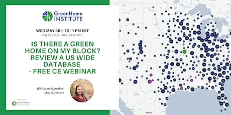 A green home on my block? Review a US wide database - Free CE Webinar tickets