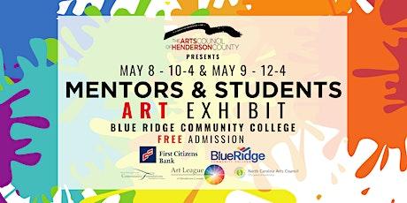 Mentors & Students: Free Art Exhibit tickets