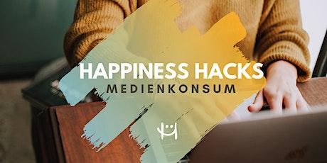 Happiness Hacks: Medienkonsum tickets