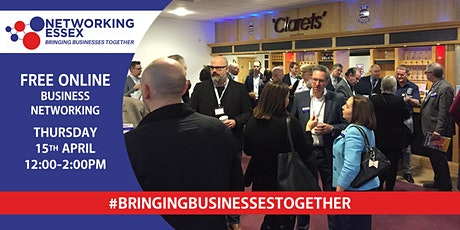 (FREE) Networking Essex online 15th April between 12pm-2pm Tickets
