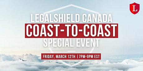 LegalShield Canada Coast-to-Coast Special Event tickets