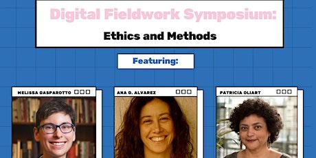Digital Fieldwork Symposium: Ethics and Methods tickets